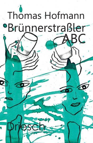 Thomas Hofmann - Brünnerstraßler ABC